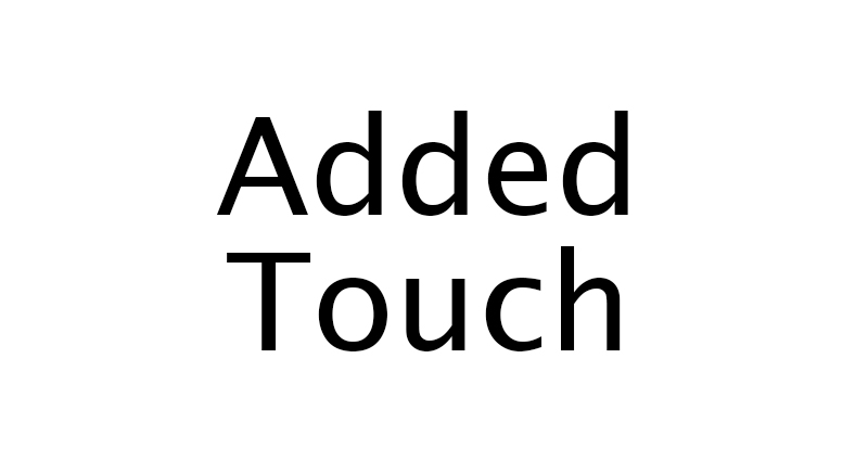 Added Touch